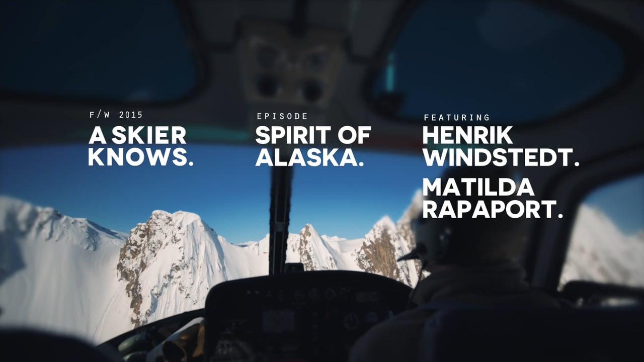 A Skier Knows – Spirit Of Alaska