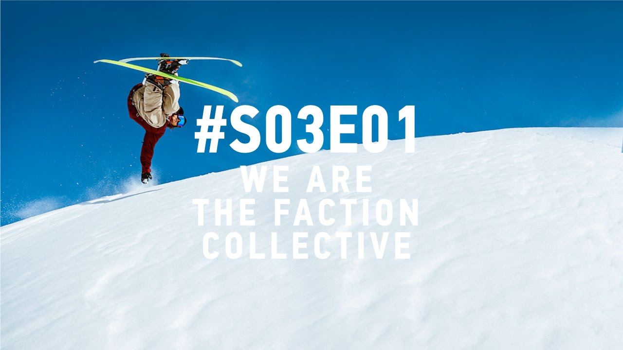 We Are The Faction Collective: #S03E01
