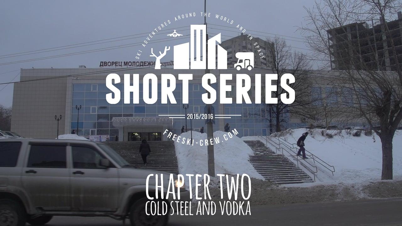 Short Series #2 // Coold Steel & Vodka
