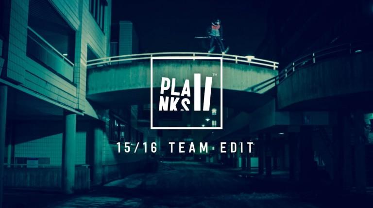 PLANKS // Team Edit 15/16