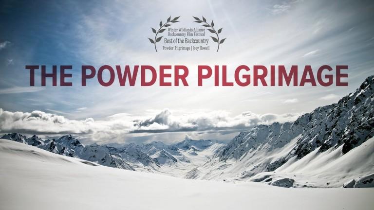"""The Powder Pilgrimage"" (Full Movie) – 2014 – Joey Howell"
