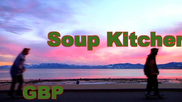 GBP – Soup Kitchen 31 – Tanner Hall's Smoke'n'Snowboard Buddies