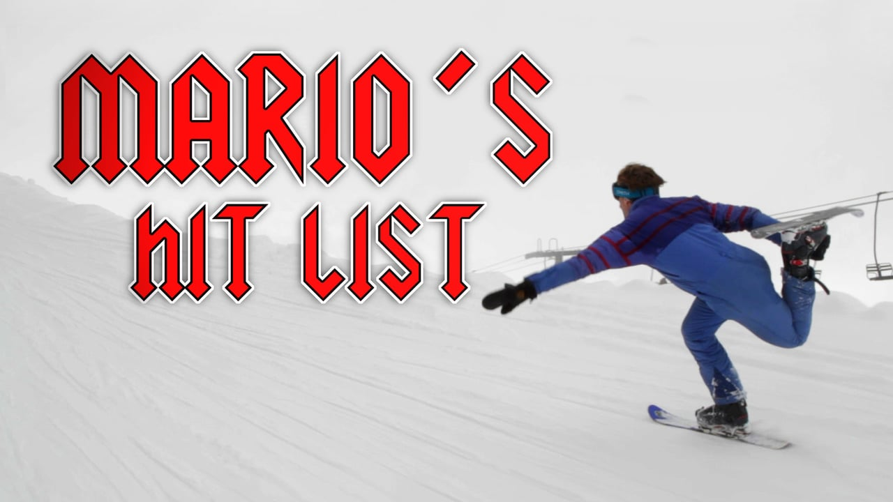 Snowblade like a Boss – Mario's Hitlist