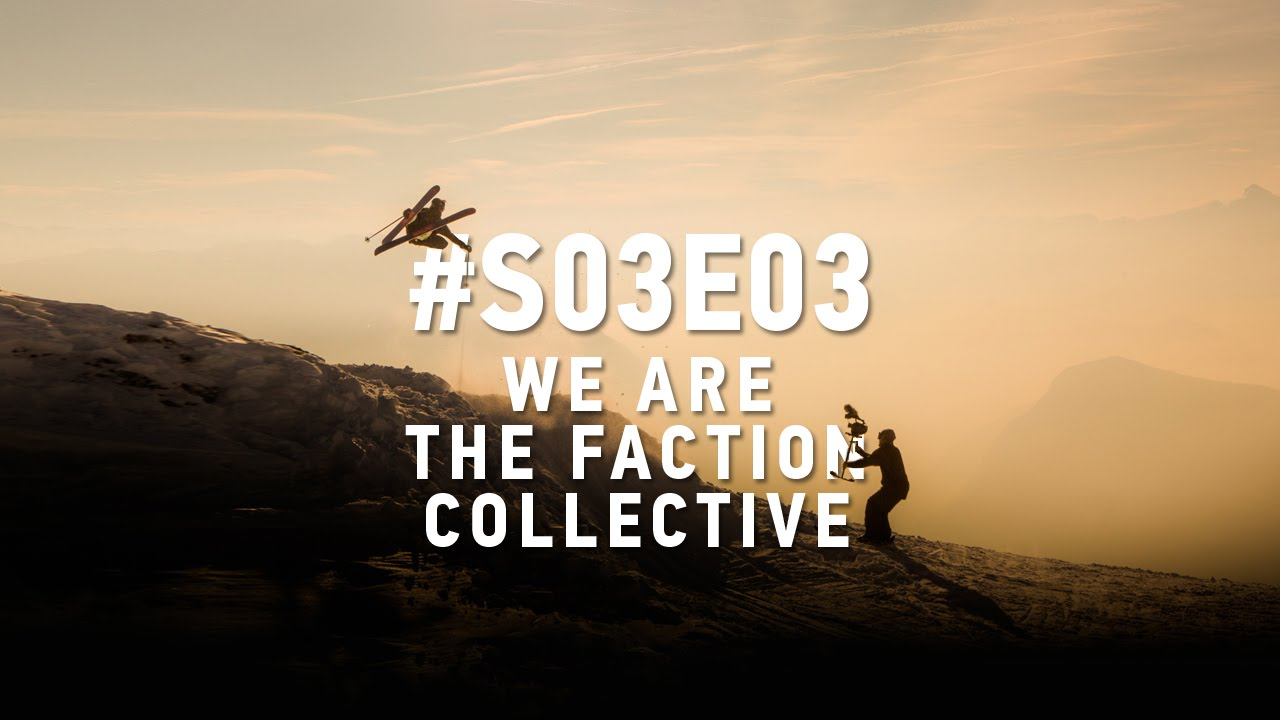 We Are The Faction Collective: #S03E03