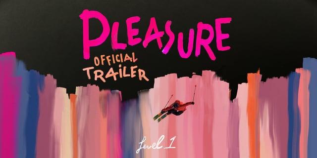 Pleasure Official Trailer  von Level 1