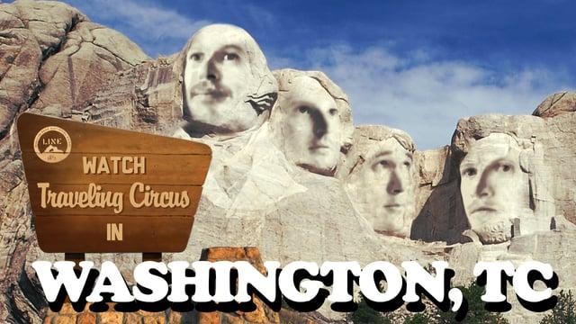 Traveling Circus Mini Movie – Washington TC