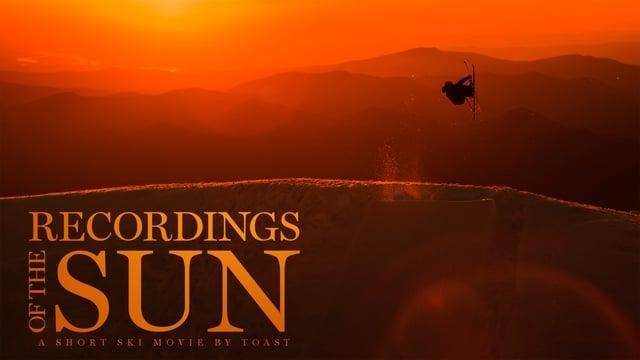 """Recordings of the Sun"" (Full Movie) – 2016 – Toast"