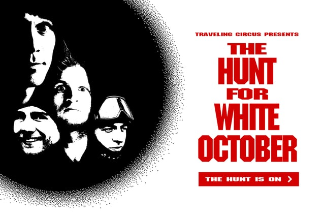 Line Traveling Circus 9.2 – The Hunt for White October