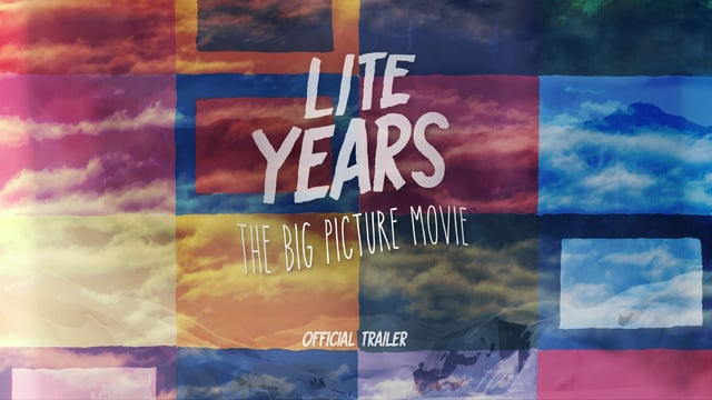 """""""Lite Years"""" Teaser – The Big Picture"""