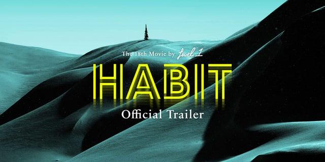"""""""Habit"""" Teaser – Level 1 Productions"""
