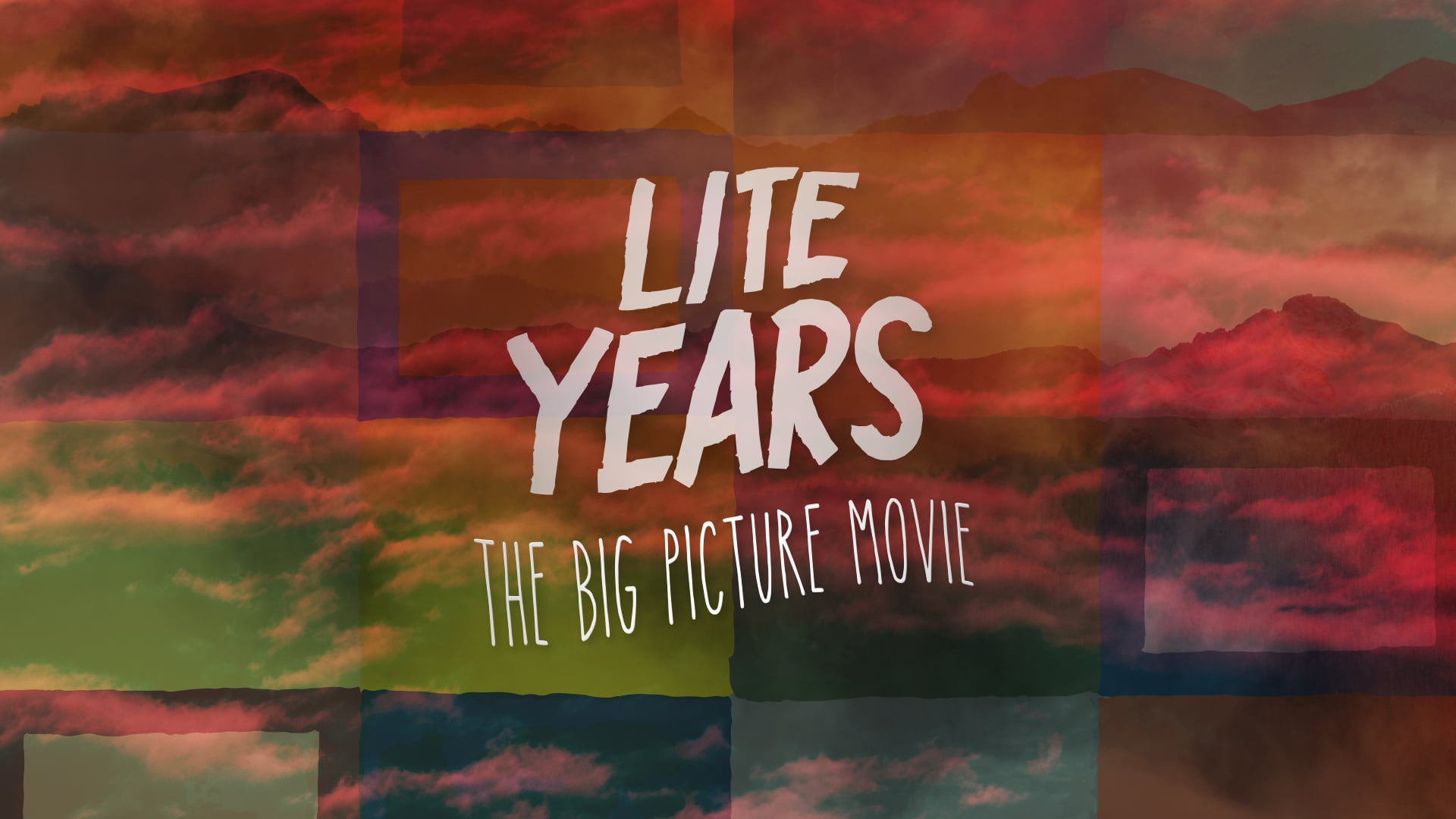 """""""Lite Years"""" (Full Movie) – 2017 – The Big Picture"""