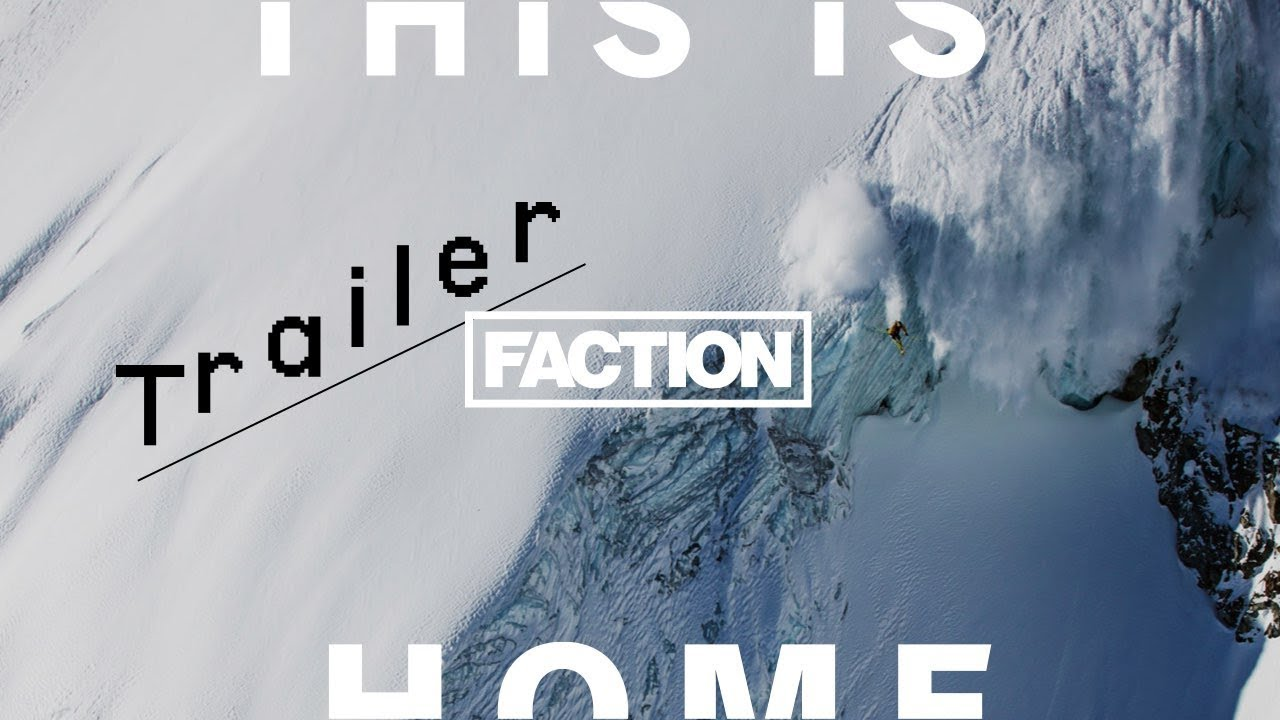 """""""This Is Home"""" Teaser – Faction Skis"""