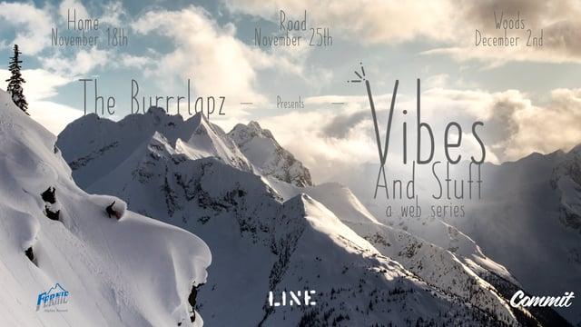 """Vibes and Stuff"" Teaser – Burrrlapz"