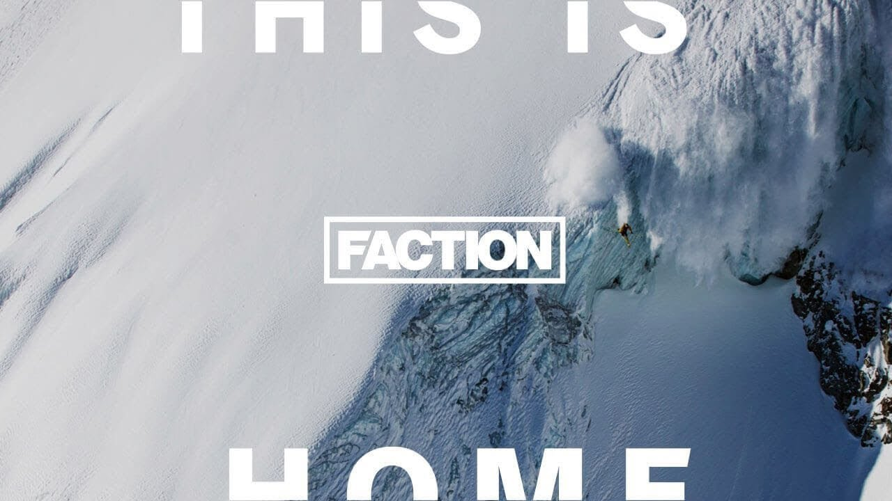 """""""This is Home"""" (Full Movie) – 2017 – Faction Skis"""