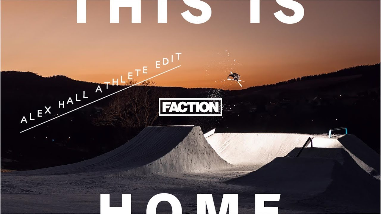 """Alex Halls Full Part aus """"This is Home"""" – Faction Skis"""