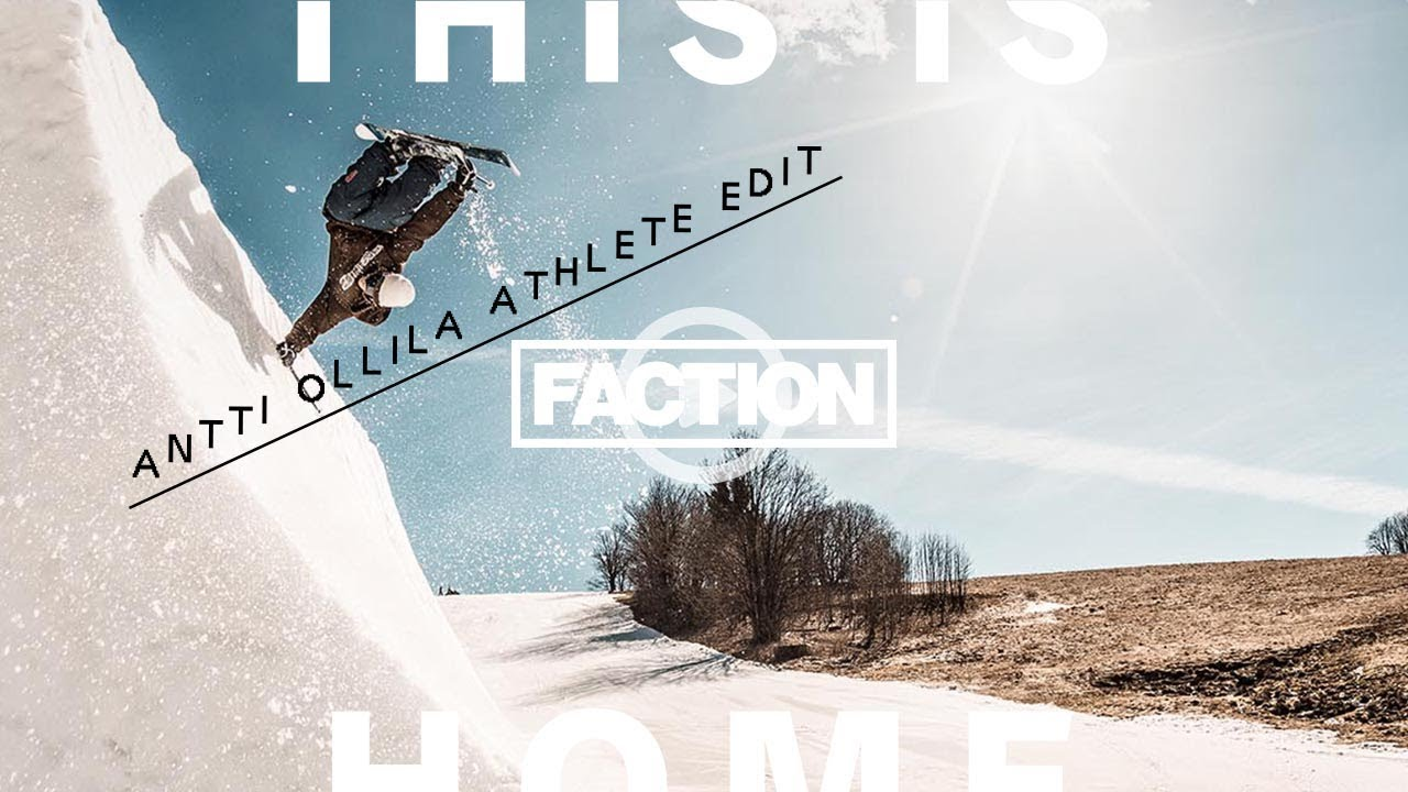 """Antti Ollilas Full Part aus """"This is Home"""" – Faction Skis"""