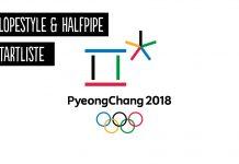 Die endgültige Olympia 2018 Starterliste (Slopestyle & Halfpipe)