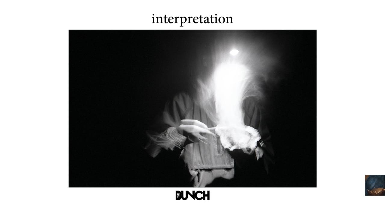 """Interpretation"" (Full Movie) – 2017 – The Bunch"