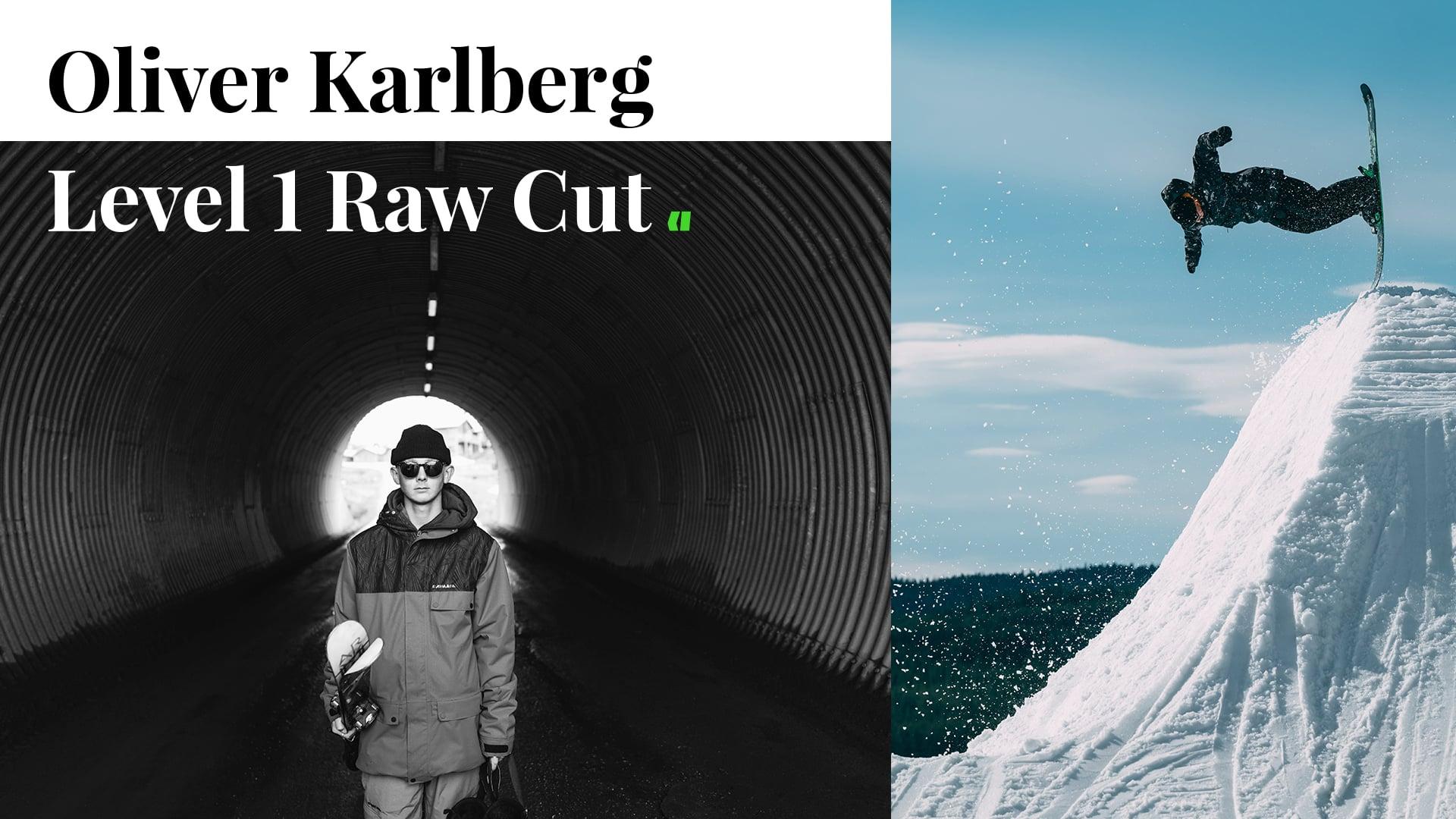 RAW: Oliver Karlberg – Level 1 Superunknown XIV