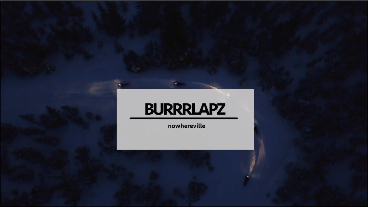 """""""Nowhereville"""" – Burrrlapz"""