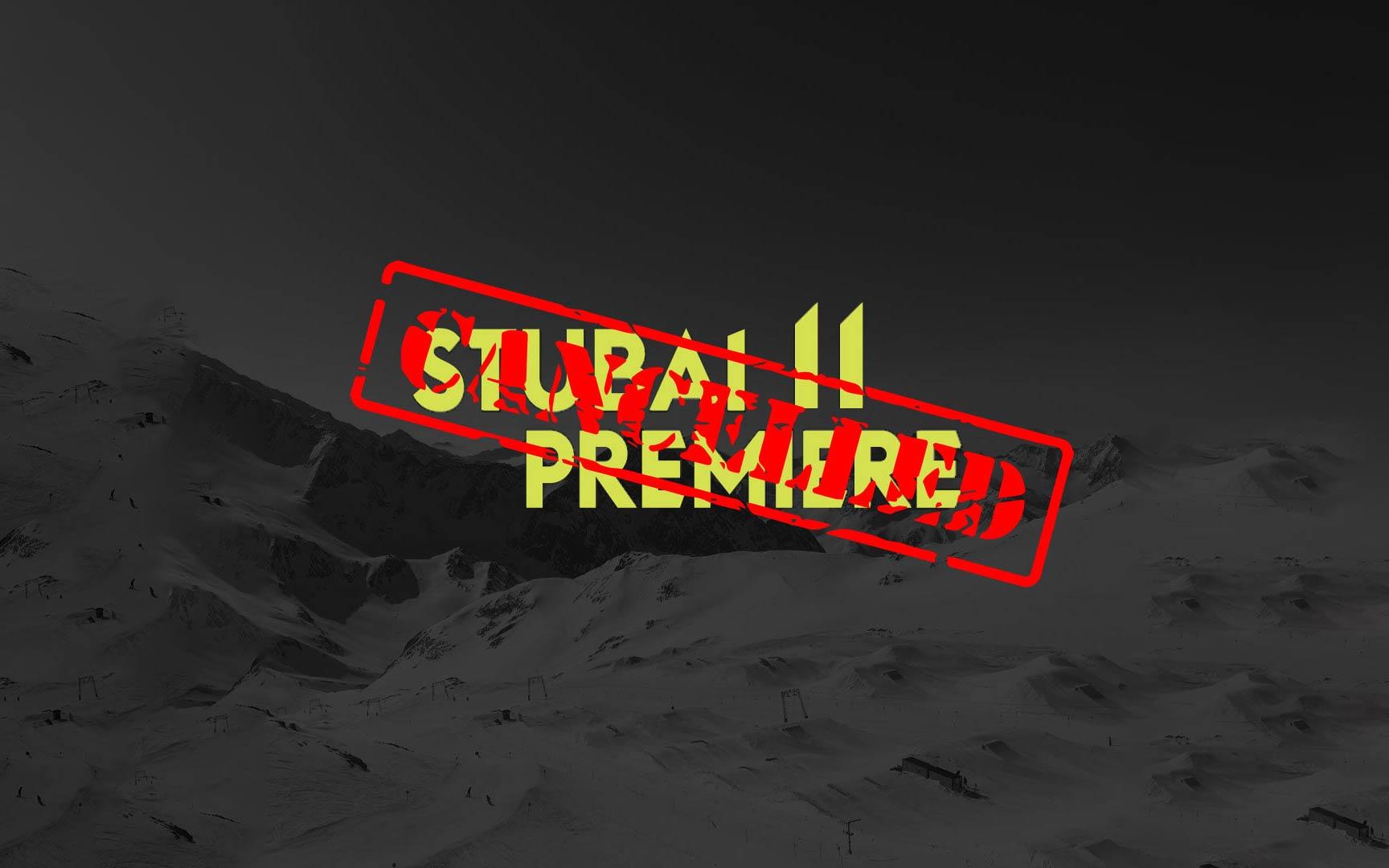 UPDATE: Stubai Premiere 2019 abgesagt!