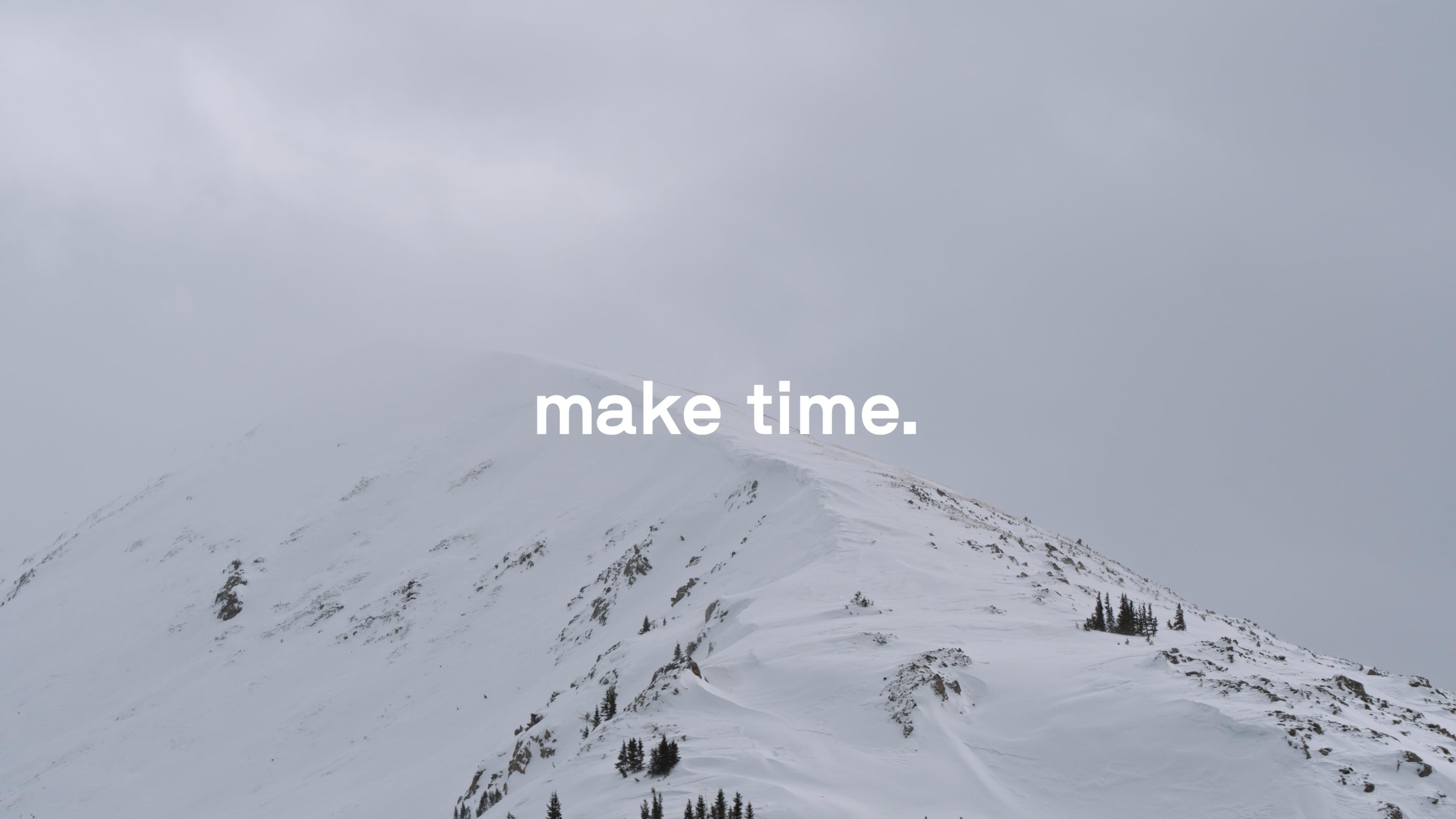 """""""Make Time"""" – Alex Hall"""