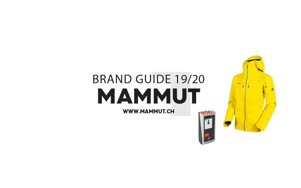 Mammut 2019/2020: Outerwear- und Safety-Highlights in der Übersicht