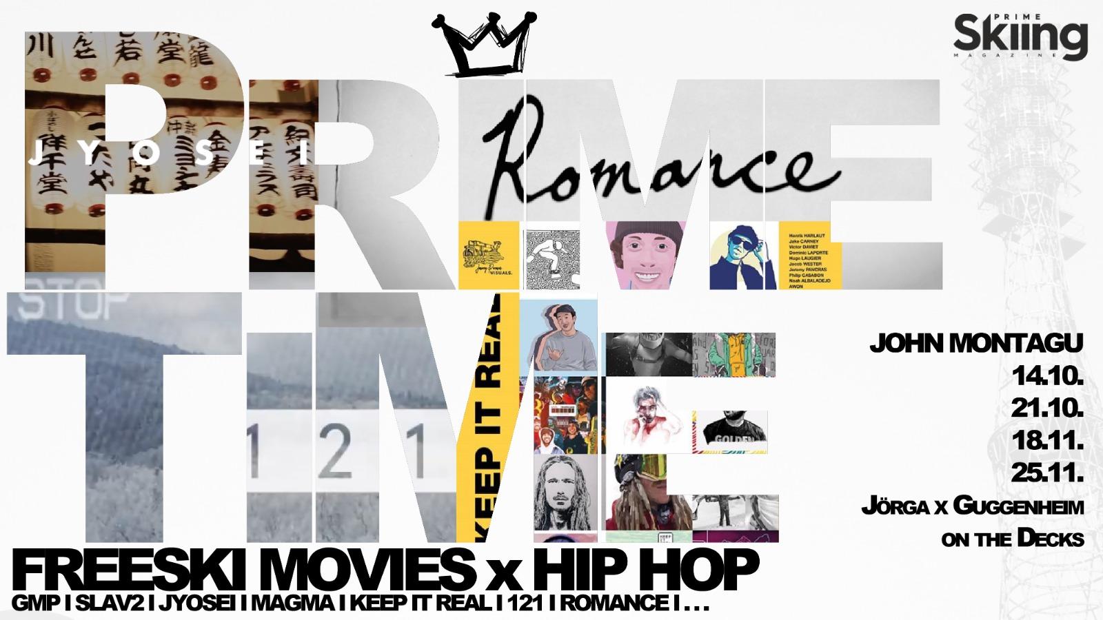 PrimeTime: Freeski Movies & HipHop pt. 3 @ John Montagu, Innsbruck | Innsbruck | Tirol | Österreich