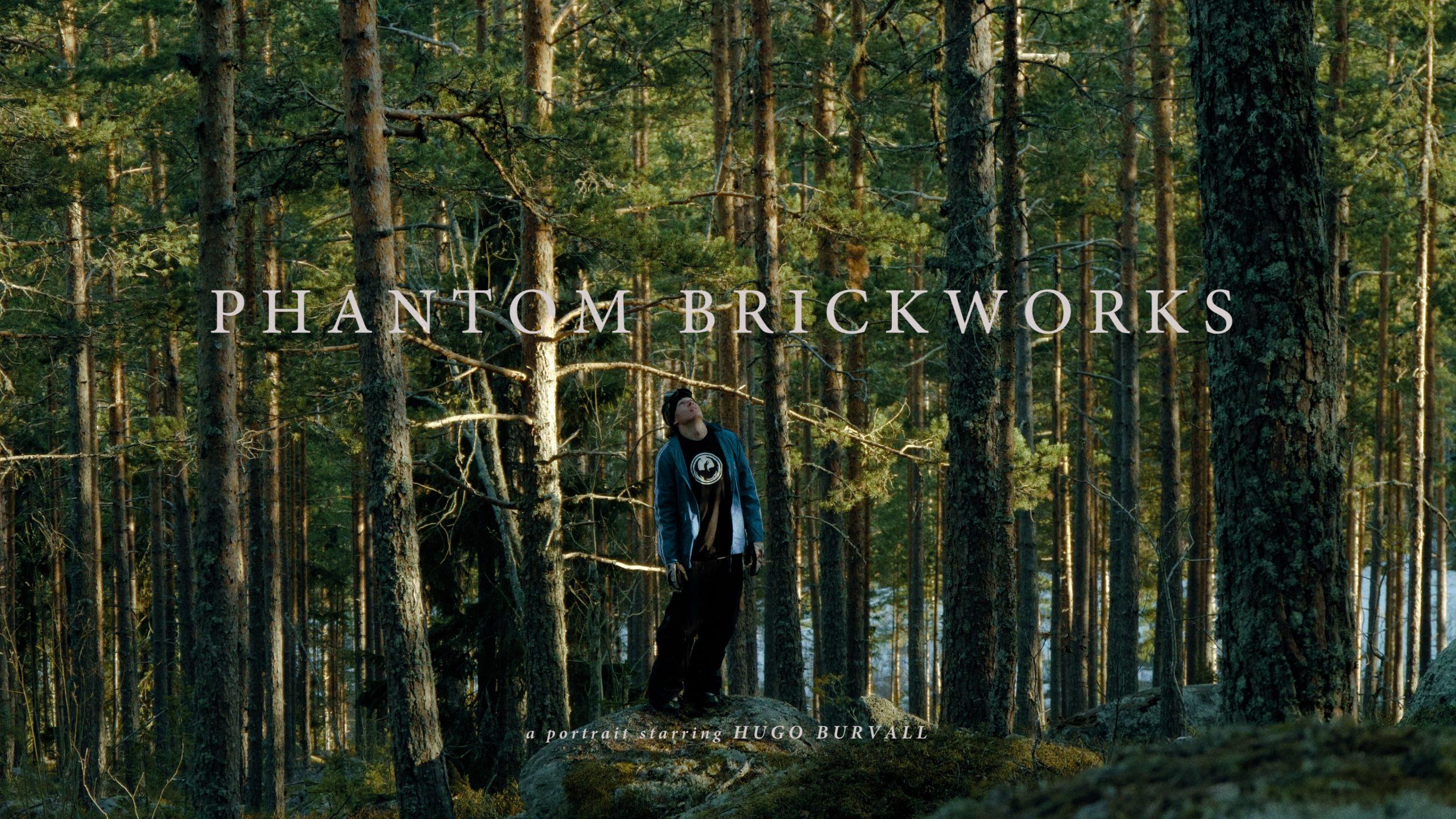 """Phantom Brickworks"" – A portrait starring Hugo Burvall (2019)"