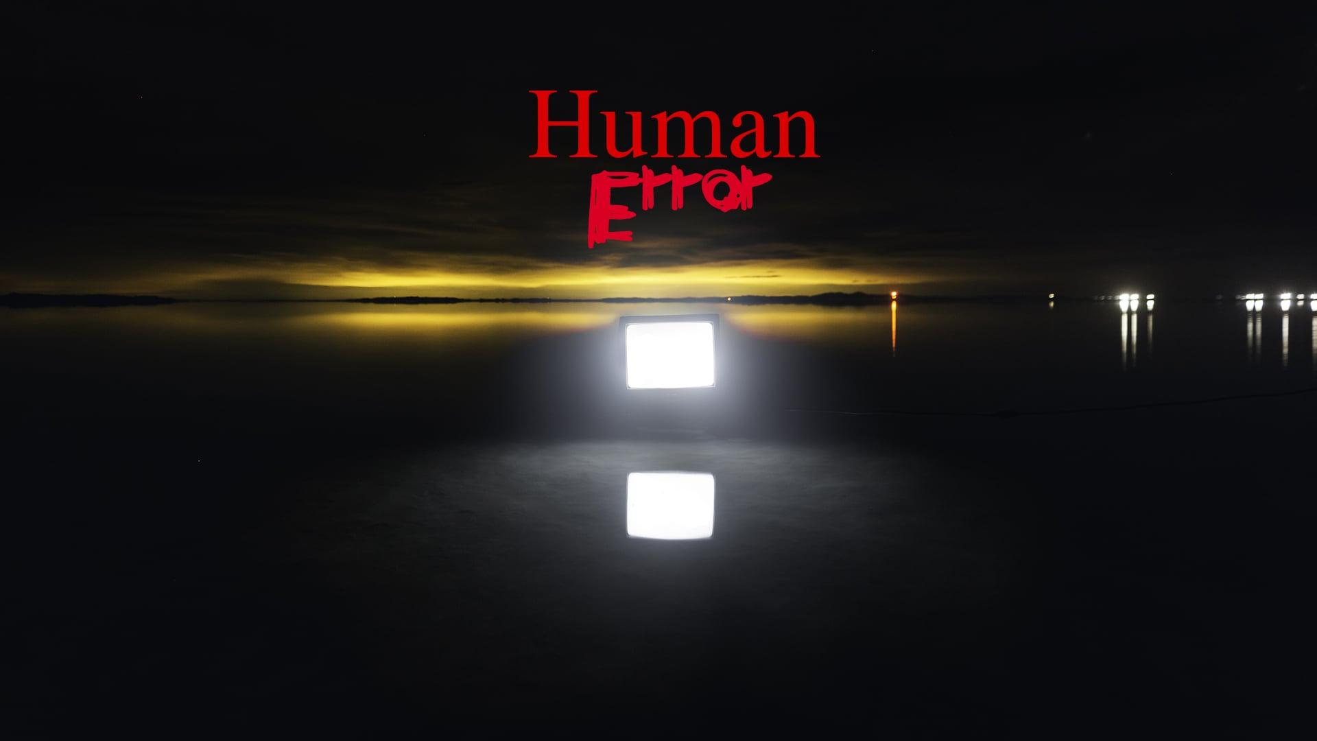 """""""Human Error"""" (Full Movie) – 2019 – Owen Dahlberg"""