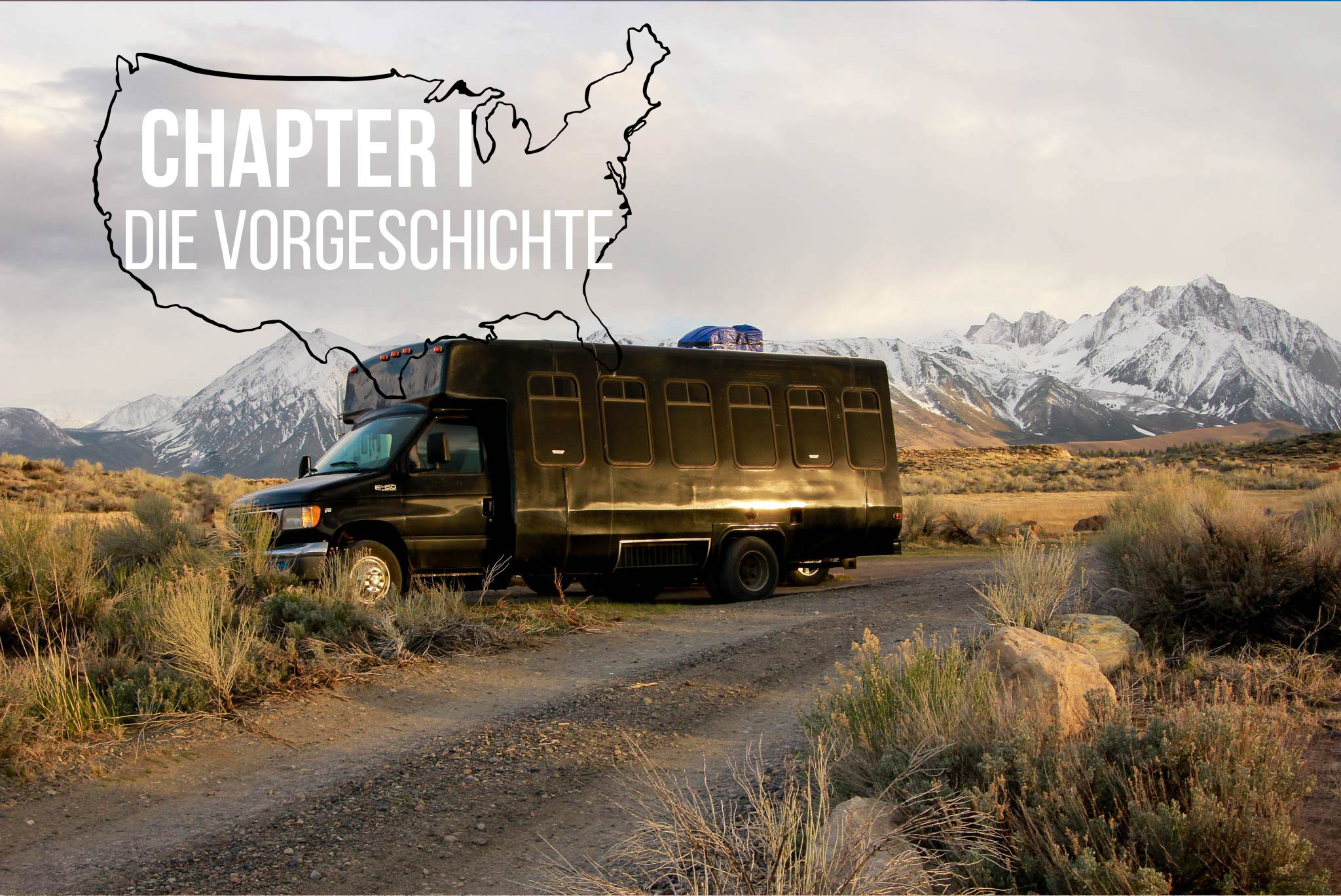 From Coast to Coast - On the Road to Mt. Hood: Chapter I - Die Vorgeschichte
