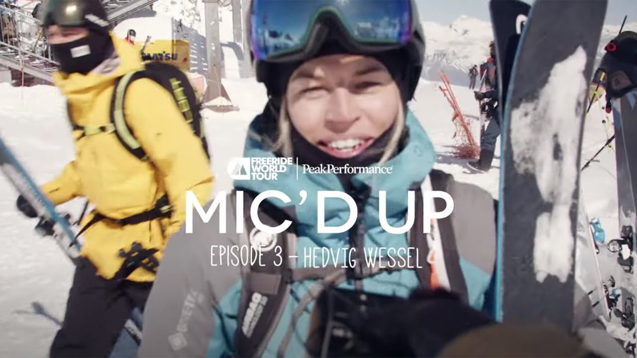"""Mic'd Up"" – Hinter den Kulissen der Freeride World Tour 2021"